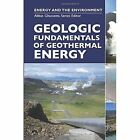 Geologic Fundamentals of Geothermal Energy by David R. Boden (Hardback, 2016)