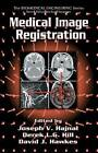Medical Image Registration by Derek Hill, Joseph V. Hajnal, David J. Hawkes (Hardback, 2001)