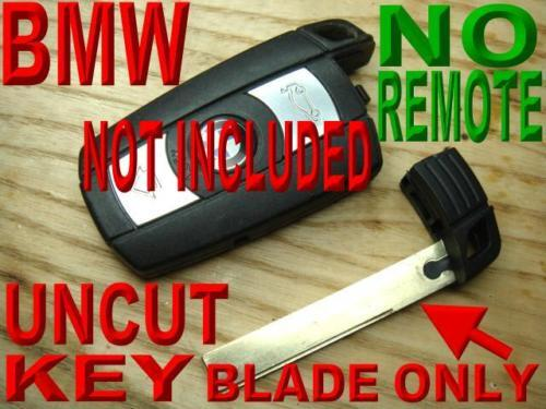 BMW UNCUT INSERT KEY BLADE FOR SMART KEYLESS ENTRY FOB REMOTE X5 X6 E93 E92 E60