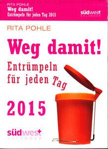 Pohle-Rita-Weg-damit-Entruempeln-fuer-jeden-Tag-2015-neu-ovp