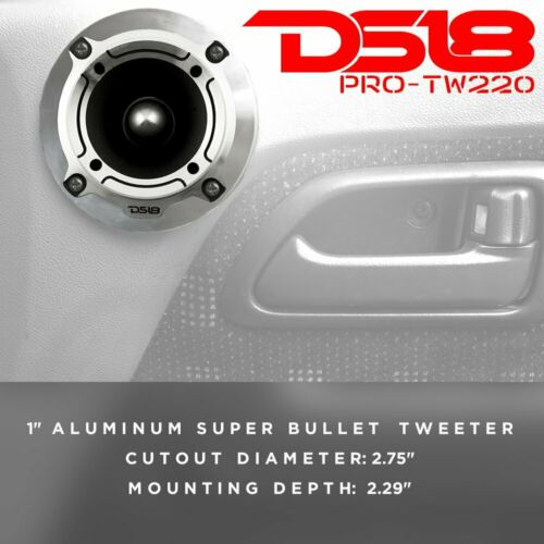4 DS18 PRO-TW220 Super Bullet Tweeters 700W 4 ohm Pro Car Audio Loud Speakers