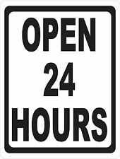 Open 24 Hours Sign Size Options Business Hours Signs 247 Window Storefront