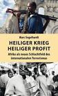 Heiliger Krieg - heiliger Profit von Marc Engelhardt (2016, Taschenbuch)
