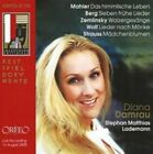 Diana Damrau sings Mahler, Berg, Zemlinsky, Wolf, Strauss (CD, May-2006, Orfeo)
