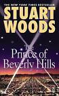 The Prince of Beverly Hills by Stuart Woods (Paperback / softback, 2005)