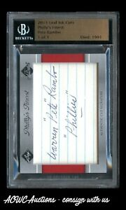 2011 Leaf Ink Cuts - Philly's Finest - Pete Rambo (1 of 1) - BGS Slabbed