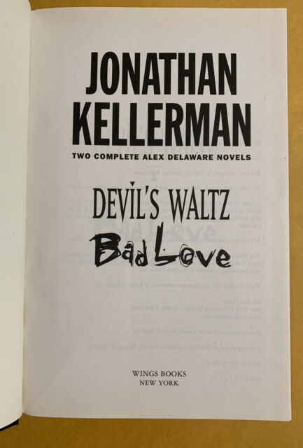 Devil's Waltz - Bad Love by Jonathan Kellerman Two In One Hardback Alex Delaware