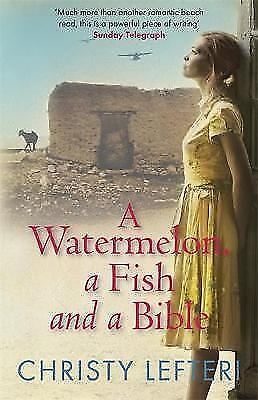 1 of 1 - New, A Watermelon, a Fish and a Bible, Christy Lefteri, Book