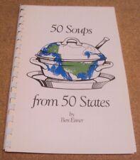 Vintage 50 Soups from 50 States by Ben Eisner Signed