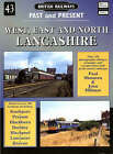 West, East and North Lancashire: Past and Present: No. 43 by John Hillmer, Paul Shannon (Paperback, 2004)