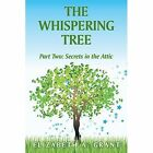 Whispering Tree by Grant Elizabeth a 1449022480 Authorhouse 2009