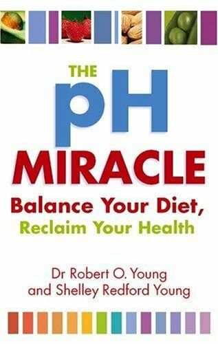 1 of 1 - The Ph Miracle: Balance Your Diet, Reclaim Your Health,Robert  ,.9780749939816