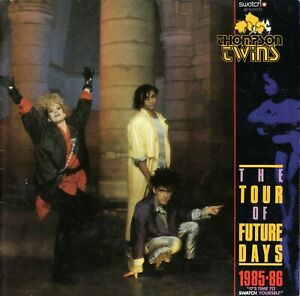 THOMPSON TWINS 1985-1986 TOUR OF FUTURE DAYS SWATCH CONCERT PROGRAM BOOK-VG 2 EX