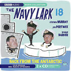 The Navy Lark: Volume 18 : Back from the Antartic by George Evans, Lawrie Wyman (CD-Audio, 2006)