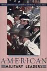 American Military Leaders by Joseph G. Dawson, Roger J. Spiller (Paperback, 1989)
