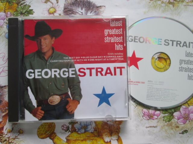 George Strait Latest Greatest Straitest Hits MCA Nashville 088170100-2 CD Album