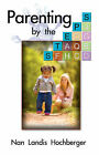 Parenting by the Steps by Nan Hochberger (Paperback / softback, 2007)