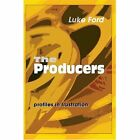 The Producers Profiles in Frustration 9780595664634 by Luke Ford Hardcover