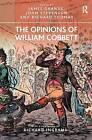 The Opinions of William Cobbett by James Grande, John Stevenson (Paperback, 2013)