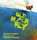 Old Black Fly (an Owlet Book) Aylesworth Jim Good Book ISBN 080503