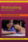 Motivating Gifted Students by Kristen Stephens, Betsy McCoach, Del Siegle, D Betsy McCoach, Frances A Karnes (Paperback / softback, 2005)