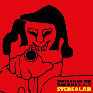 Stereolab-Switched-On-Volume-1-3-CD-Box-Set-4-discs-2018-NEW
