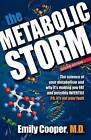 The Metabolic Storm, Second Edition by M D Emily Cooper (Paperback / softback, 2015)