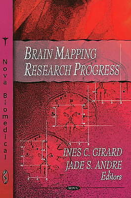Brain Mapping Research Progress, Andre, Jade S., Girard, Ines C., New Book