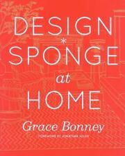 Design*Sponge at Home by Bonney, Grace