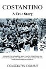 Costantino a True Story 9781418435547 by Constantin Coralis Hardback