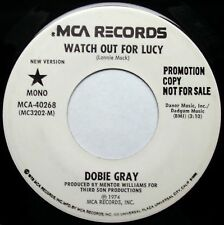 "DOBIE GRAY Watch Out For Lucy / (New Version) 7"" 45rpm MCA Records 1974 PROMO"