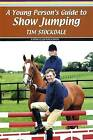 A Young Person's Guide to Eventing by Gill Watson (Paperback, 2006)