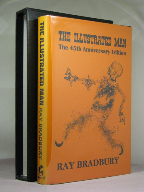 signed by 3,The Illustrated Man: 45th Anniversary Edition by Ray Bradbury (1996)