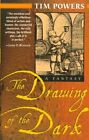 The Drawing of the Dark by Tim Powers (Paperback, 1999)