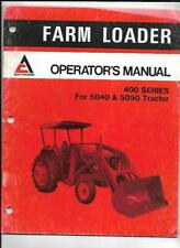 Allis Chalmers Farm Loader 400 Series Operators Manual For 5040 Amp 5050 Tractor