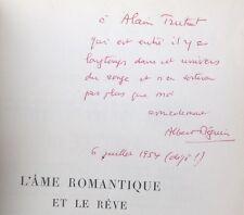 EO ENVOI dédicace 1937 ALBERT BÉGUIN : L'ÂME ROMANTIQUE ET LE RÊVE 2 volumes