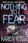 Nothing to Fear (the Chicago Series Book 3) by Karen Rose (Hardback, 2007)