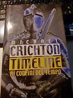 LIBRO TIMELINE AI CONFINI DEL TEMPO MICHAEL CRICHTON MONDOLIBRI GARZANTI 2000