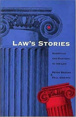 Law's Stories : Narrative and Rhetoric in the Law by Brooks, Peter -ExLibrary