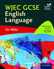 WJEC GCSE English Language: For Wales by Barry Childs, Natalie Simpson, Julie Swain (Paperback, 2016)