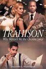 Trahison Why Weren't We the Chosen Ones by Anjunette L Washington (Paperback / softback, 2015)