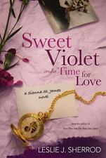Sweet Violet and a Time for Love: Book Four of the Sienna St. James-ExLibrary