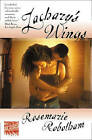 Zachary's Wings by Rosemarie Robotham (Paperback, 1999)