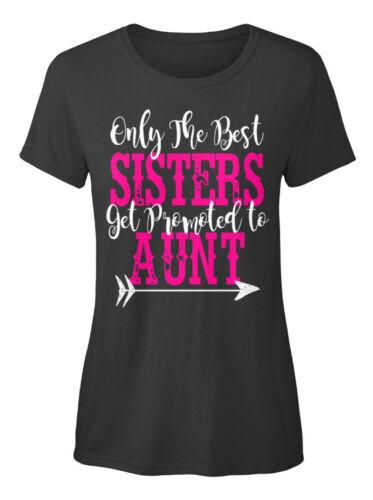 Seuls les meilleures soeurs-être promus à tante Standard T-shirt femme