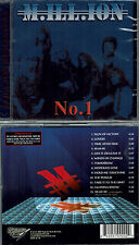 Million - No.1 +1 (debut) AOR, Fate, Europe,Treat, Skagarack, Fair Warning,Glory