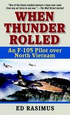 War For the Hell of It: A Fighter Pilot's View of Vietnam Ed Cobleigh