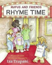 Rufus and Friends: Rhyme Time Trapani, Iza Hardcover