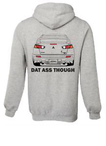 DAT ASS MITSUBISHI LANCER EVOLUTION 10 EVO X FE JUMPER HOODIE CAR COTTON RACE