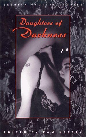 Daughters of Darkness  Lesbian Vampire Stories