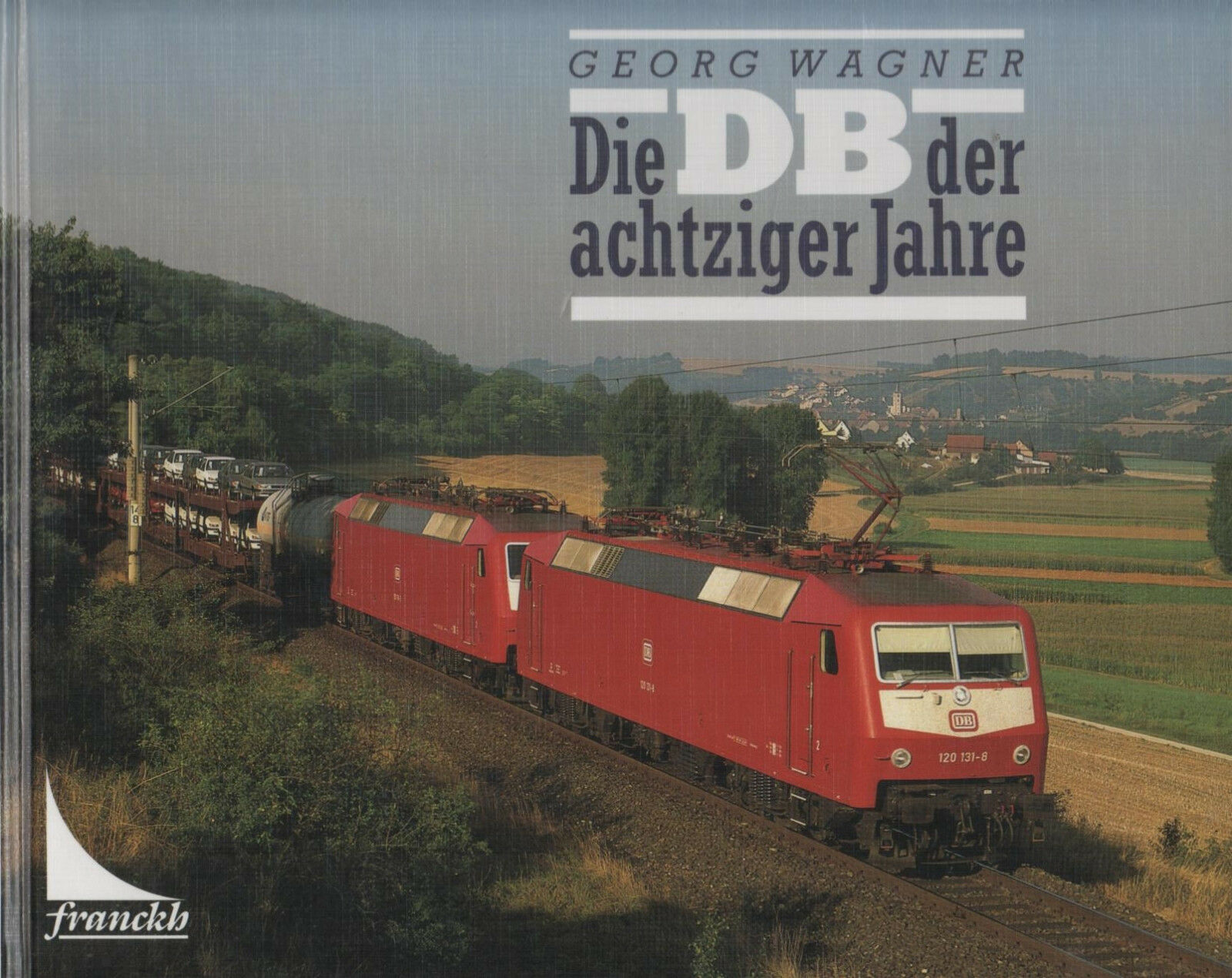 La DB degli ferrovie anni ottanta-Georg Wagner-FERROVIE-e-locomotive - ferrovie degli 7b3c05